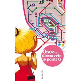 Osez... Osez découvrir le Point G
